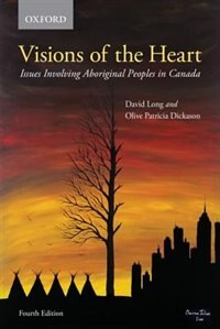 Book Visions of the Heart: Issues Involving Aboriginal Peoples in Canada by David Long