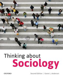 Book Thinking About Sociology: A Critical Introduction by Karen L. Anderson