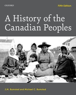 Book A History of the Canadian Peoples by J. M. Bumsted