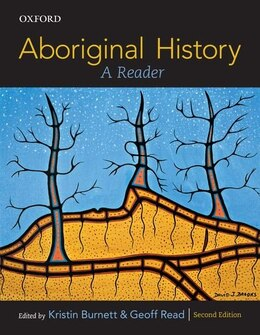 Book Aboriginal History: A Reader by Kristin Burnett