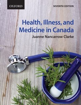 Book Health, Illness, and Medicine in Canada by Juanne Nancarrow Clarke