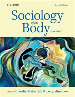 Book Sociology of the Body: A Reader by Claudia Malacrida