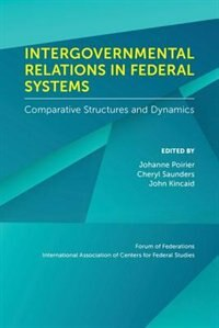 Book Intergovernmental Relations in Federal Systems by Johanne Poirier