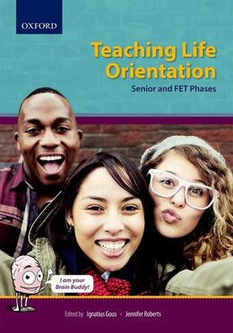 Book Teaching Life Orientation, Senior and FET Phases by Elmari Fouche