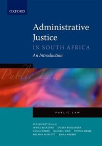 Book Administrative Justice in South Africa: An Introduction by Geo Quinot