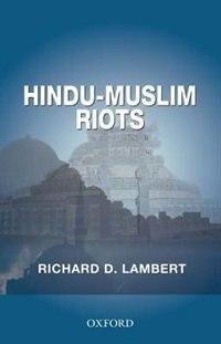 Book Hindu-Muslim Riots by Richard D. Lambert