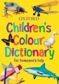 Childrens Colour Dictionary: for homework help