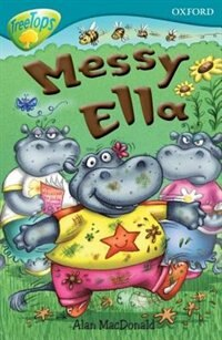 Book Oxford Reading Tree: Stage 9: Treetops Messy Ella by Alan MacDonald