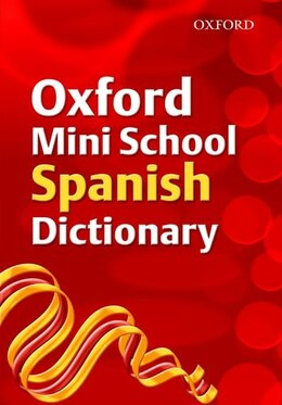 Book Oxford Mini School Spanish Dictionary (2007 Edition) by Valerie Grundy