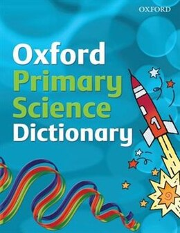 Book Oxford Primary Science Dictionary (2008 Edition) by Graham Peacock