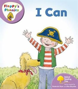 Book Oxford Reading Tree: Stage 1+: Floppys Phonics I Can by Rod Hunt