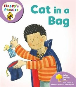 Book Oxford Reading Tree: Stage 1+: Floppys Phonics Cat in a Bag by Rod Hunt