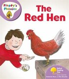 Oxford Reading Tree: Stage 1+: Floppys Phonics The Red Hen