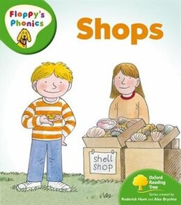 Book Oxford Reading Tree: Stage 2: Floppys Phonics Shops by Rod Hunt