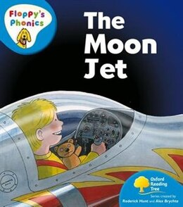 Book Oxford Reading Tree: Stage 2A: Floppys Phonics The Moon Jet by Rod Hunt