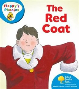 Book Oxford Reading Tree: Stage 2A: Floppys Phonics The Red Coat by Rod Hunt