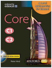 A-Level Mathematics for Edexcel: Core C1/C2