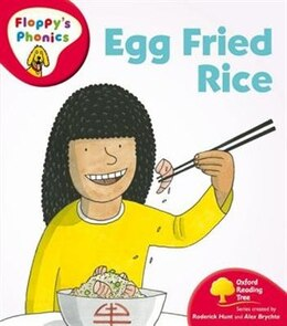 Book Oxford Reading Tree: Stage 4: Floppys Phonics Egg Fried Rice by Roderick Hunt