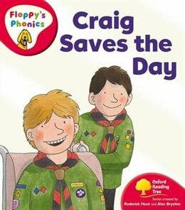 Book Oxford Reading Tree: Stage 4: Floppys Phonics Craig Saves the Day by Roderick Hunt