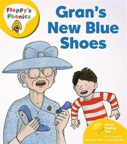 Book Oxford Reading Tree: Stage 5: Floppys Phonics Grans New Blue Shoes by Roderick Hunt