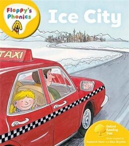 Book Oxford Reading Tree: Stage 5: Floppys Phonics Ice City by Roderick Hunt
