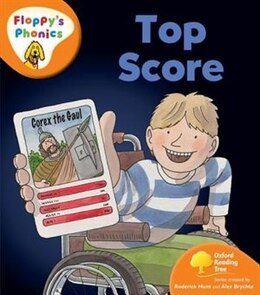 Book Oxford Reading Tree: Stage 6: Floppys Phonics Top Score by Roderick Hunt