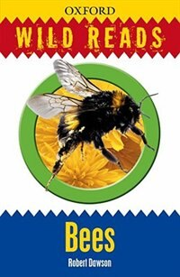 Book Wild Reads: Bees by Robert Dawson