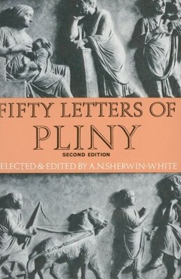 Book Fifty Letters of Pliny by A. N. Pliny the Younger