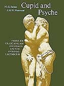 Book Cupid and Psyche: An adaptation of the story in `The Golden Ass of Apuleius by M. G. Balme