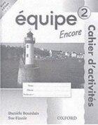 Equipe: Level 2 Workbook 2 Encore: Euro Edition