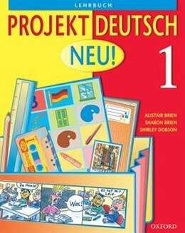 Book Projekt Deutsch: Neu 1 Students Book 1 by Alistair Brien