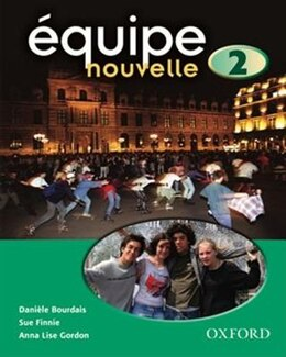Book equipe Nouvelle: 2 Students Book by Daniele Bourdais
