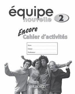 Book Equipe Nouvelle: 2 Encore Workbook by Daniele Bourdais