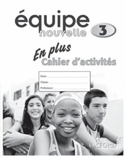 Book Equipe Nouvelle: Part 3 En Plus Workbook by Daniele Bourdais