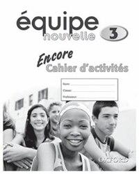 Equipe Nouvelle: Part 3 Encore Workbook