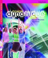Equipe Dynamique: Students Book Higher