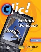 Clic!: 1 En Solo Workbook Plus