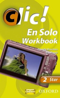Clic!: 2 En Solo Workbook Star