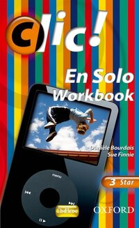 Clic!: 3 En Solo Workbook Star