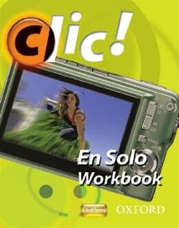 Book Clic!: 2 En Solo Workbook Pack Plus by Daniele Bourdais
