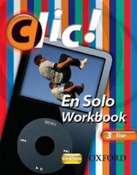 Clic!: 3 En Solo Workbook Pack Star