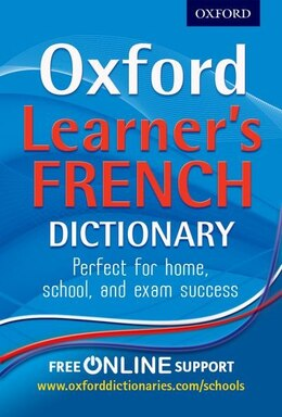 Book Oxford Learners French Dictionary: Reissue by Oxford Dictionaries