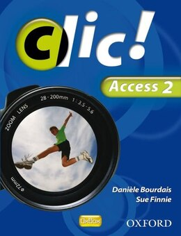 Book Clic Access Part 2 Student Book by Daniele Bourdais