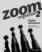 Zoom espanol: Level 2 Higher Workbook