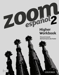 Zoom espanol: Level 2 Higher Workbook