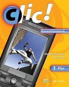 Clic!: Level 1 Students Book Plus Renewed Framework Edition