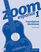 Zoom espanol: Level 1 Foundation Workbook (8 Pack)