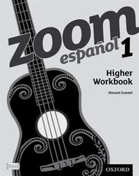 Zoom espanol: Level 1 Higher Workbook (8 Pack)