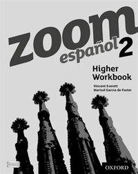 Zoom espanol: Level 2 Higher Workbook (8 Pack)