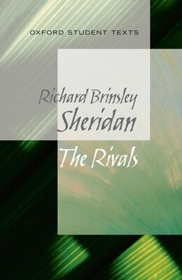 Book Oxford Student Texts: The Rivals by Richard Sheridan